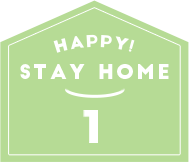 HAPPY STAY HOME 1